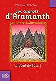 Le Vent de Feu, 1:Les secrets d'Aramanth