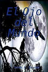 El Ojo Del Mundo (Spanish Edition) Kindle Edition