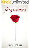 Forgiveness: (A Psychological Short Story)