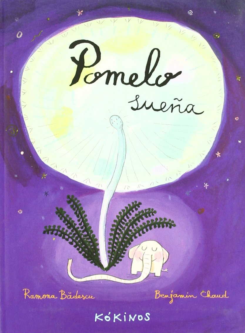 Pomelo sueña (Spanish Edition) by Editorial Kokinos