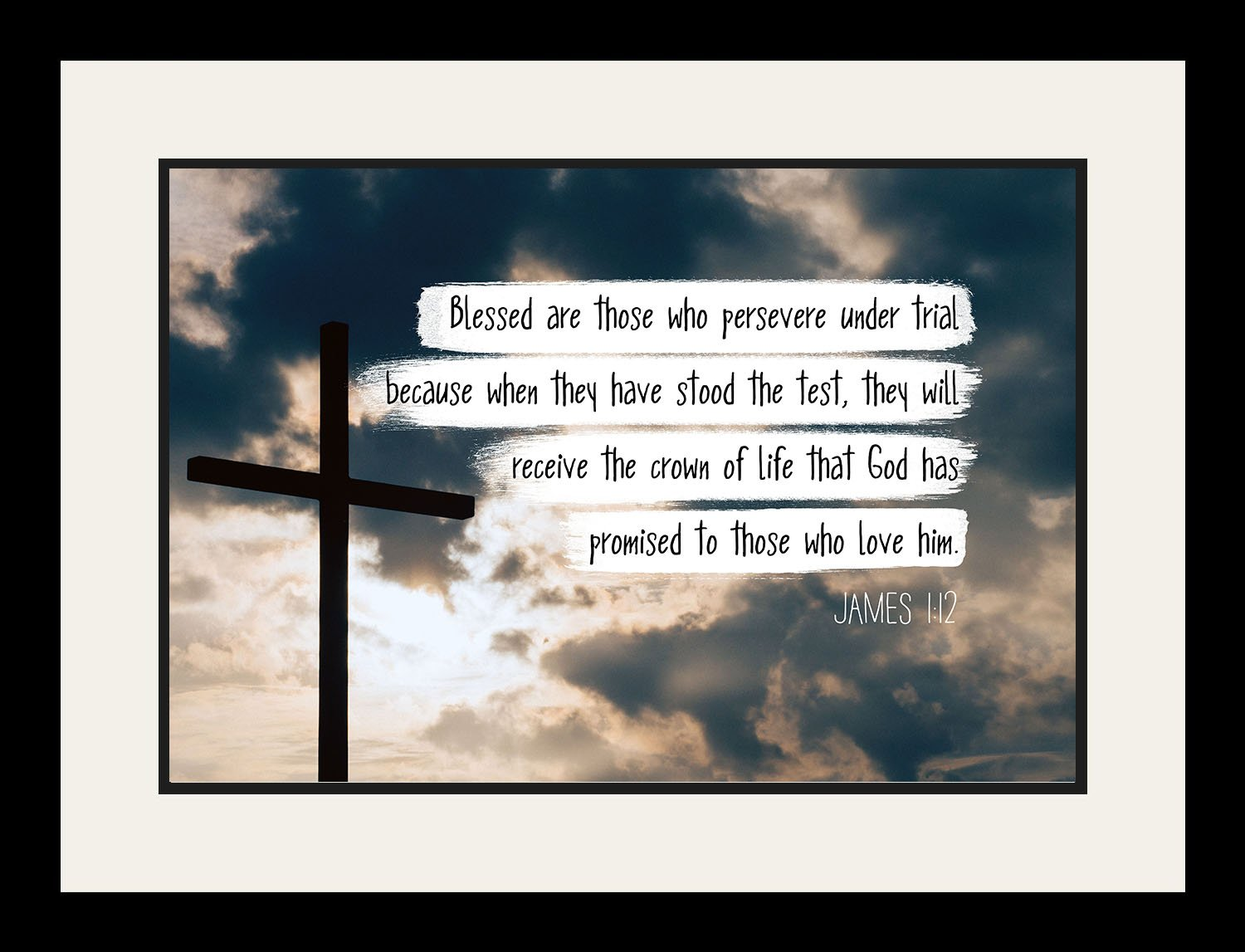 James 1:12 Blessed are those who persevere - Christian Poster, Print, Picture or Framed Wall Art Decor - Bible Verse Collection - Religious Gift for Holidays Christmas Baptism (19x25 Framed)