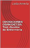 OPOSICIONES OSAKIDETZA: Test Auxiliar de Enfermeria