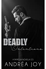 Deadly Intentions: Famiglia 2.5 Kindle Edition