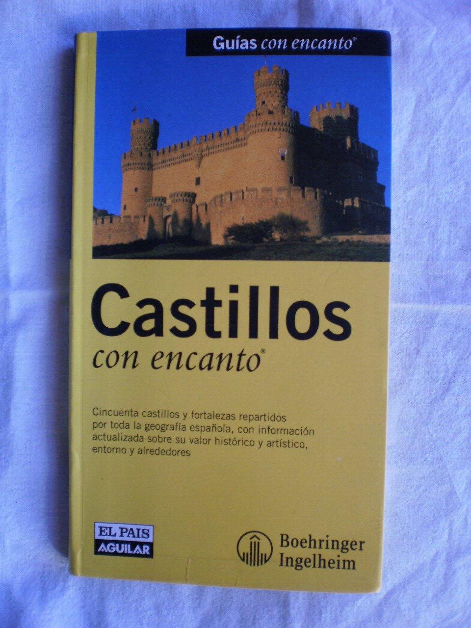 CASTILLOS CON ENCANTO (Guias Con Encanto): Amazon.es: Aa.Vv.: Libros