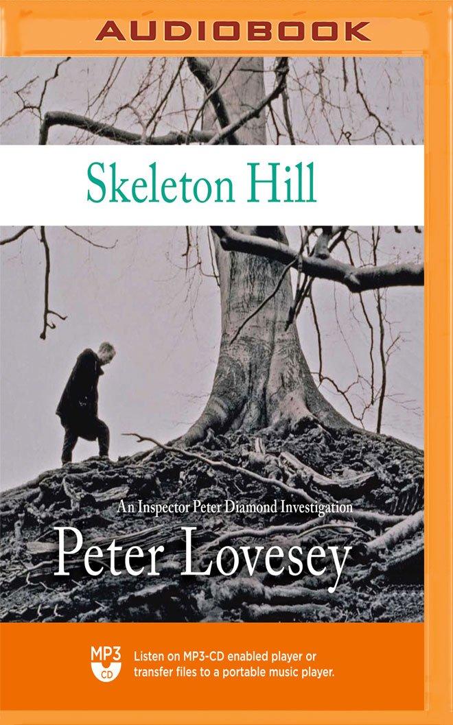Read Online Skeleton Hill (The Peter Diamond Series) ebook