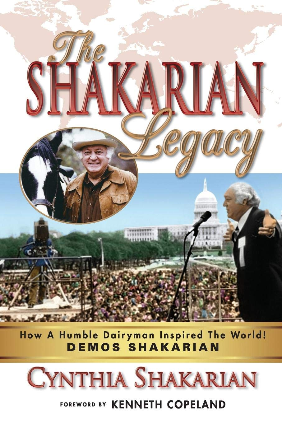 The Shakarian Legacy: How A Humble Dairyman Inspired The World