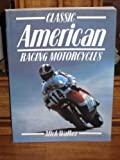 Classic American Racing Motorcycles