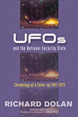 UFOs and the National Security State: Chronology of a Coverup, 1941-1973 Kindle Edition