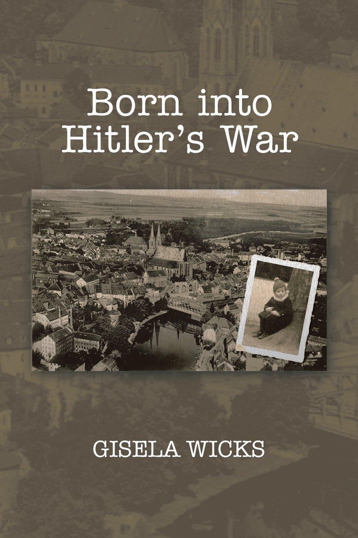 Download Born into Hitler's War PDF ePub ebook