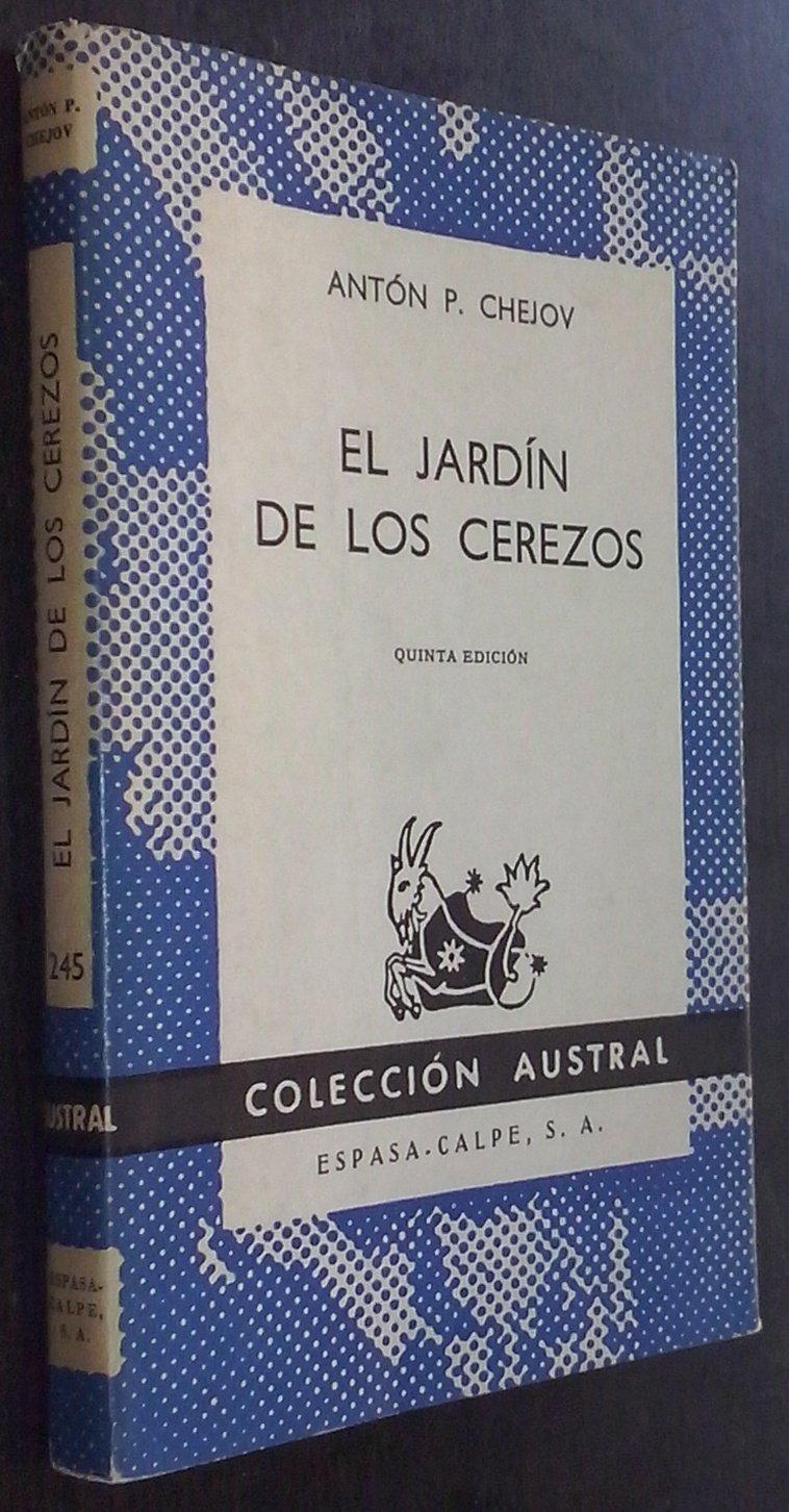 El jardín de los cerezos: Amazon.es: Antón P. CHEJOV: Libros