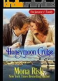 Honeymoon Cruise (The Senator's Family Series Book 1)