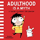 Sarah's Scribbles 2018 Wall Calendar: Adulthood is a Myth