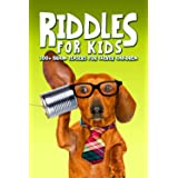 Riddles for Kids: 300+ Brain Teasers for Clever Children
