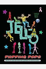 Jello Pudding Pops (Window Sill Children's Books Book 2) Kindle Edition