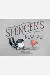 Spencer's New Pet Kindle Edition
