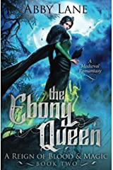 The Ebony Queen (A Reign of Blood and Magic) Paperback