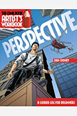 The Comic Book Artist's Workbook: Perspective: A Guided Logbook for Beginners Paperback