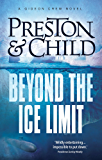 Beyond the Ice Limit (Gideon Crew Book 4)