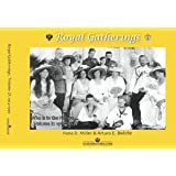 Royal Gatherings, Volume II: 1914-1939