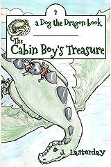 The Cabin Boy's Treasure: Dog the Dragon, Book 2 (Volume 2) Paperback