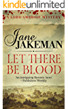 Let There Be Blood (Malfine Mystery Book 1)