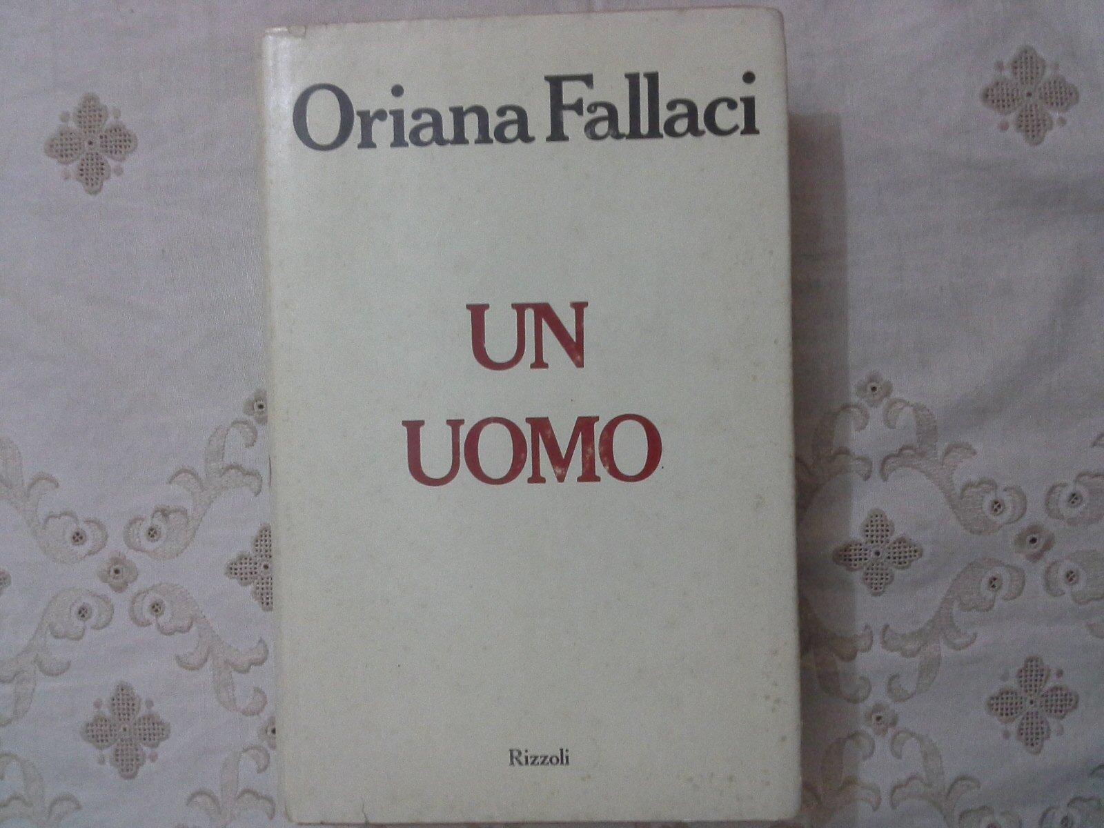 Amazon.it: Un uomo Oriana Fallaci - Oriana Fallaci - Libri