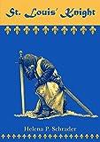 St. Louis' Knight (Templar Tales Book 1) (English Edition)