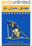 St. Louis' Knight (Templar Tales Book 1)