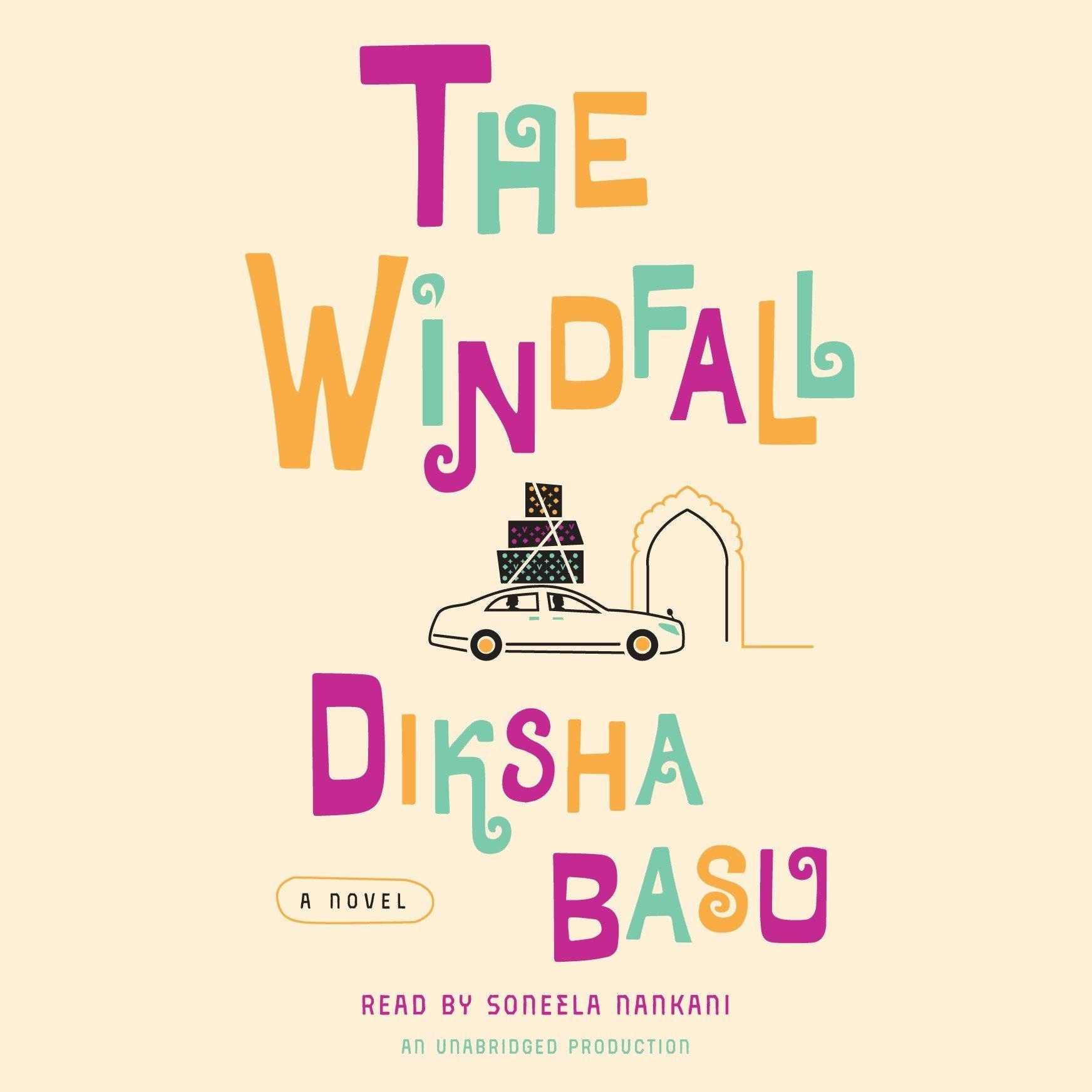 Amazon.com: The Windfall: A Novel (9781524774097): Diksha Basu ...