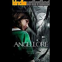 Angellore – A Divina Conspiração: Essência (Vol. 2)