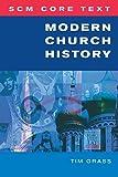 Modern Church History (SCM Core Text)