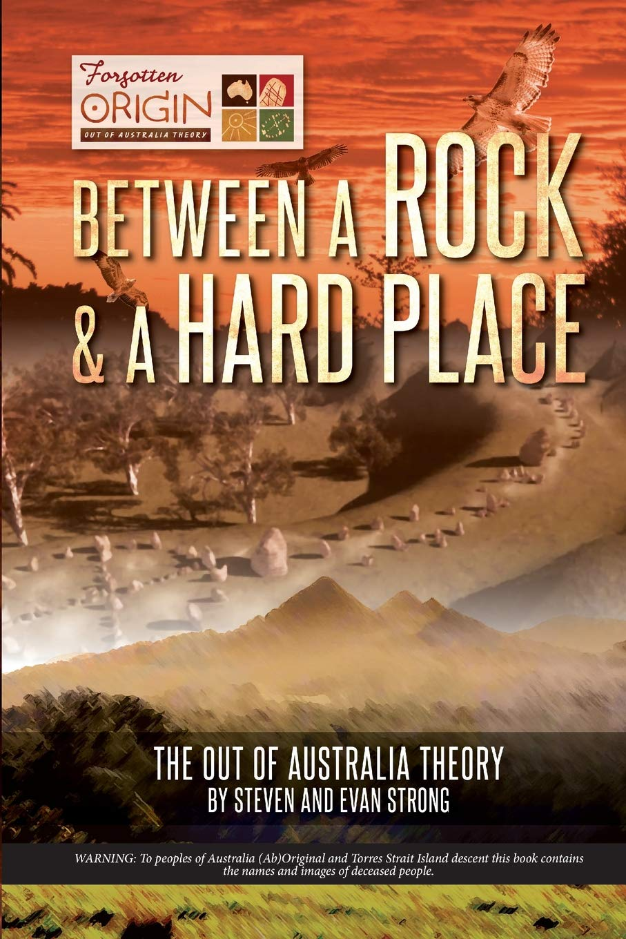 Between A Rock And A Hard Place  The Out Of Australia Theory
