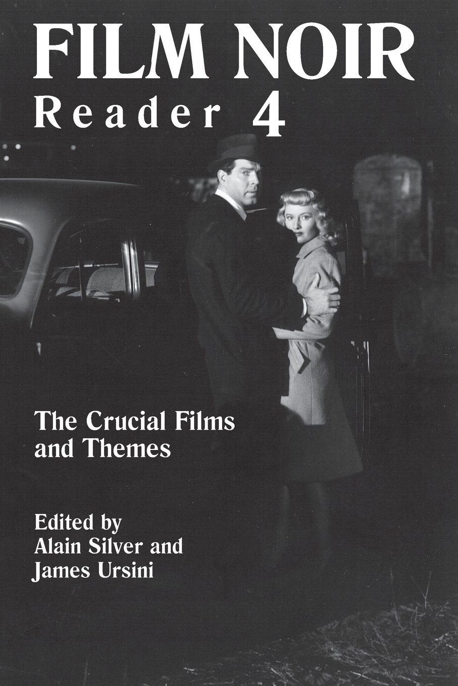 film noir reader 4 the crucial films and themes bk 4 alain film noir reader 4 the crucial films and themes bk 4 alain silver james ursini 0073999324679 com books