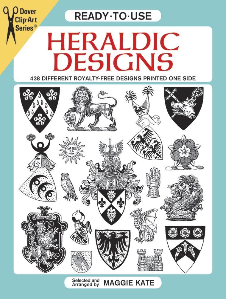Ready-To-Use Heraldic Designs (Clip Art Series)