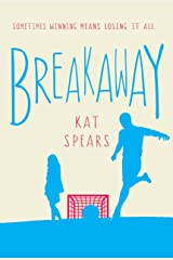 Breakaway: A Novel Kindle Edition