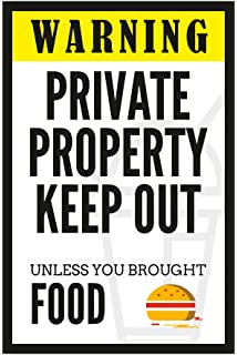 Inephos Warning Private Property Funny Poster (12 X 18 Inch) Part 66