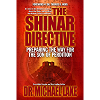 The Shinar Directive: Preparing the Way for the Son of Perdition's Return (English Edition)