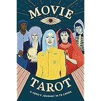 Movie Tarot: A Hero's Journey in 78 Cards