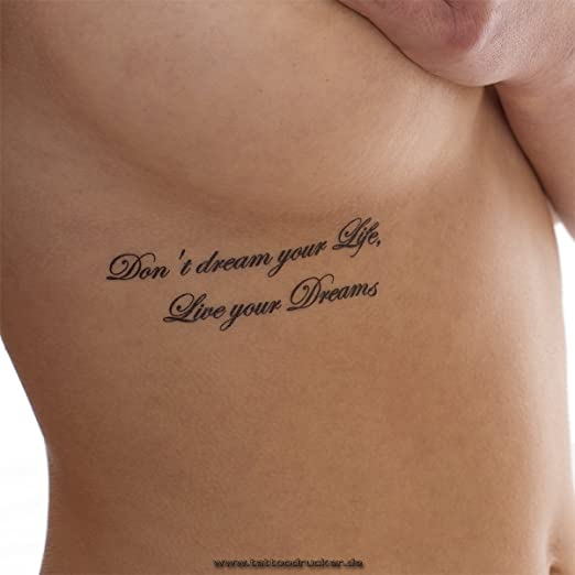 Tatuaje corporal temporal con el texto «Dont dream your Life ...