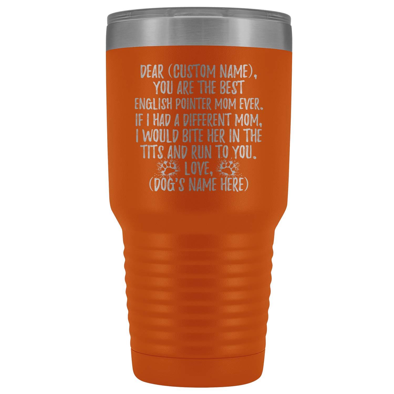 Personalized English Pointer Mom Tumbler, Pointer Mommy Gifts, English Pointer Owner, Pointer Dog Women Gifts, English Pointer Mom Present (30 oz, Orange)