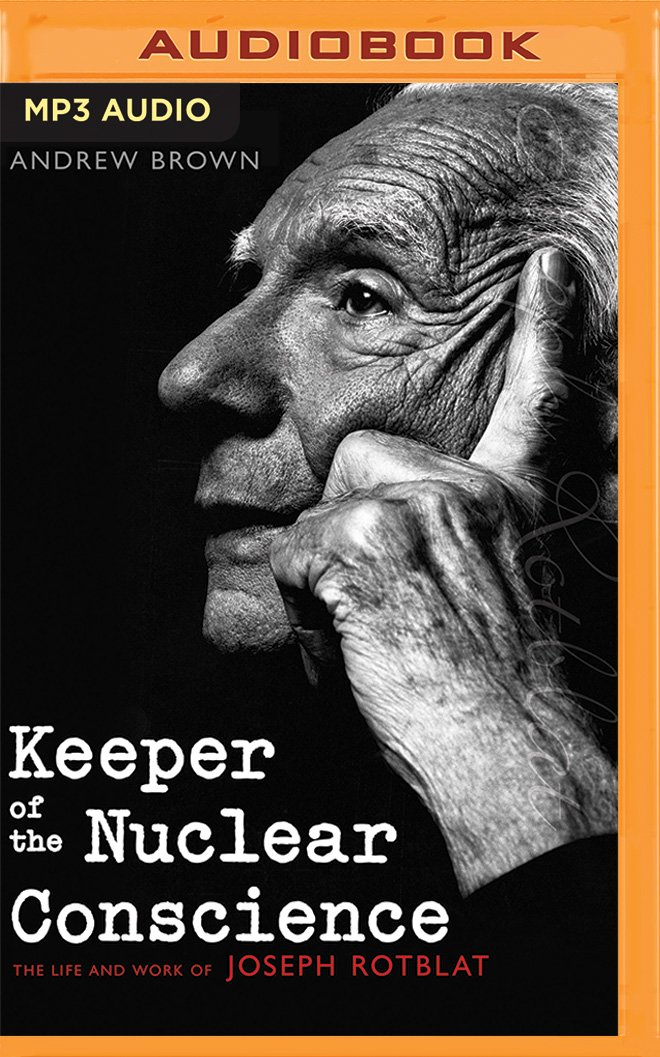 Download Keeper of the Nuclear Conscience: The Life and Work of Joseph Rotblat ebook