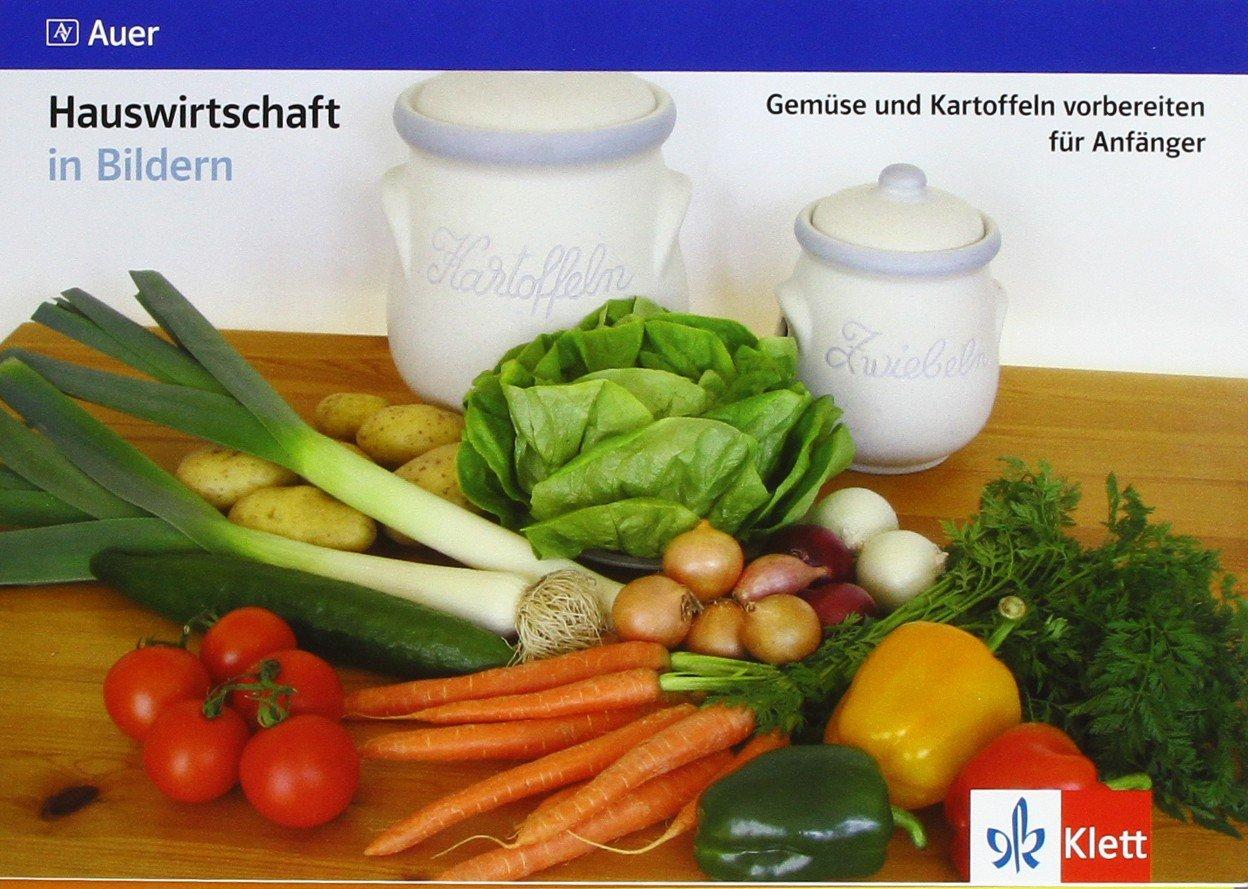 gemse-und-kartoffeln-vorbereiten-fr-anfnger-kartei-klasse-7-10-hauswirtschaft-in-bildern