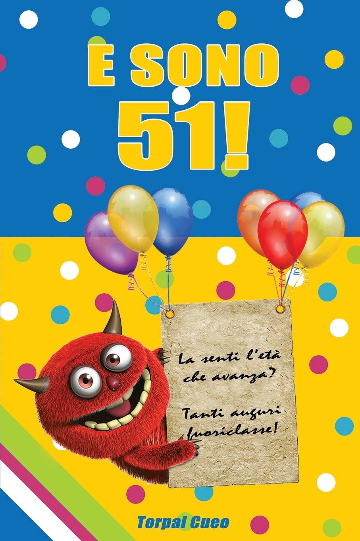 E Sono 51 Un Libro Come Biglietto Di Auguri Per Il Compleanno