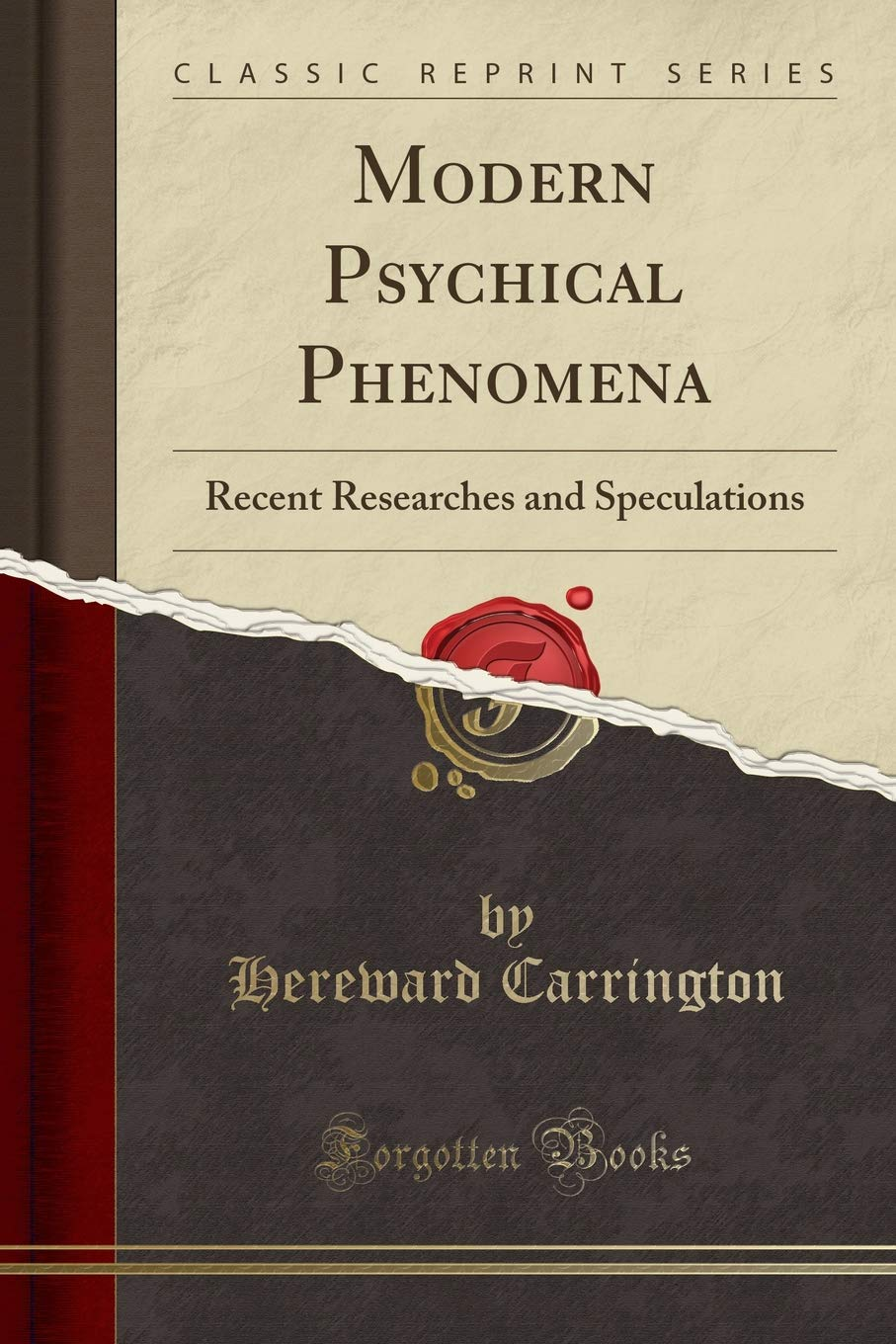 Download Modern Psychical Phenomena: Recent Researches and Speculations (Classic Reprint) PDF