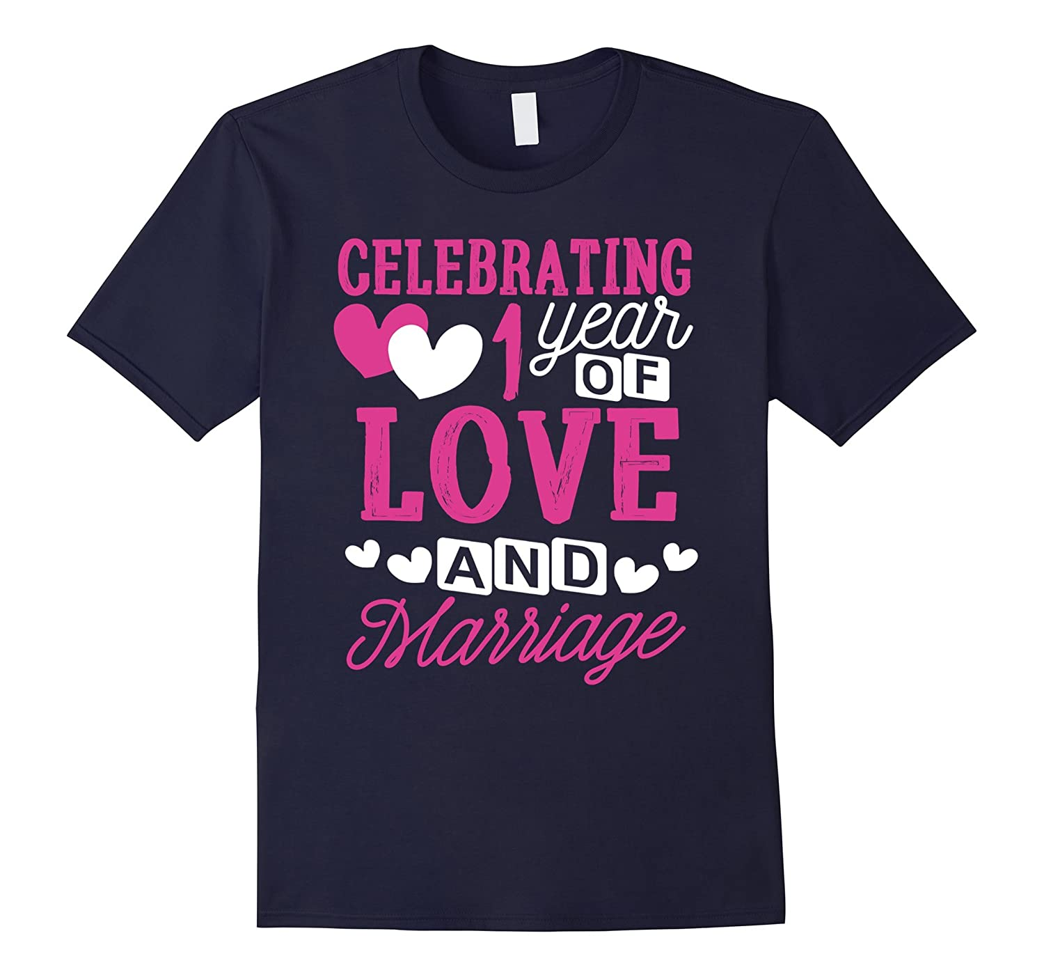 1 Year Anniversary Shirt 1 Year of Love Gifts for Him or Her-TH