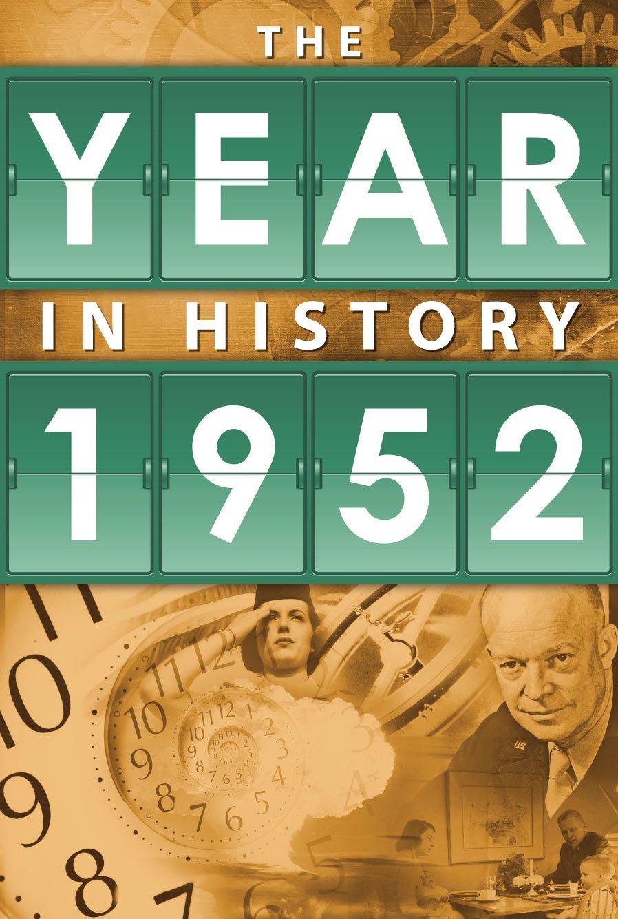 1952: The Year In History pdf epub