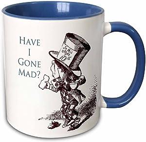3dRose Hatter Have I Gone Mad Alice in Wonderland Two Tone Mug, 11 oz, Blue/White