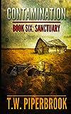 Contamination 6: Sanctuary (Contamination Post-Apocalyptic Zombie Series) (Volume 6)