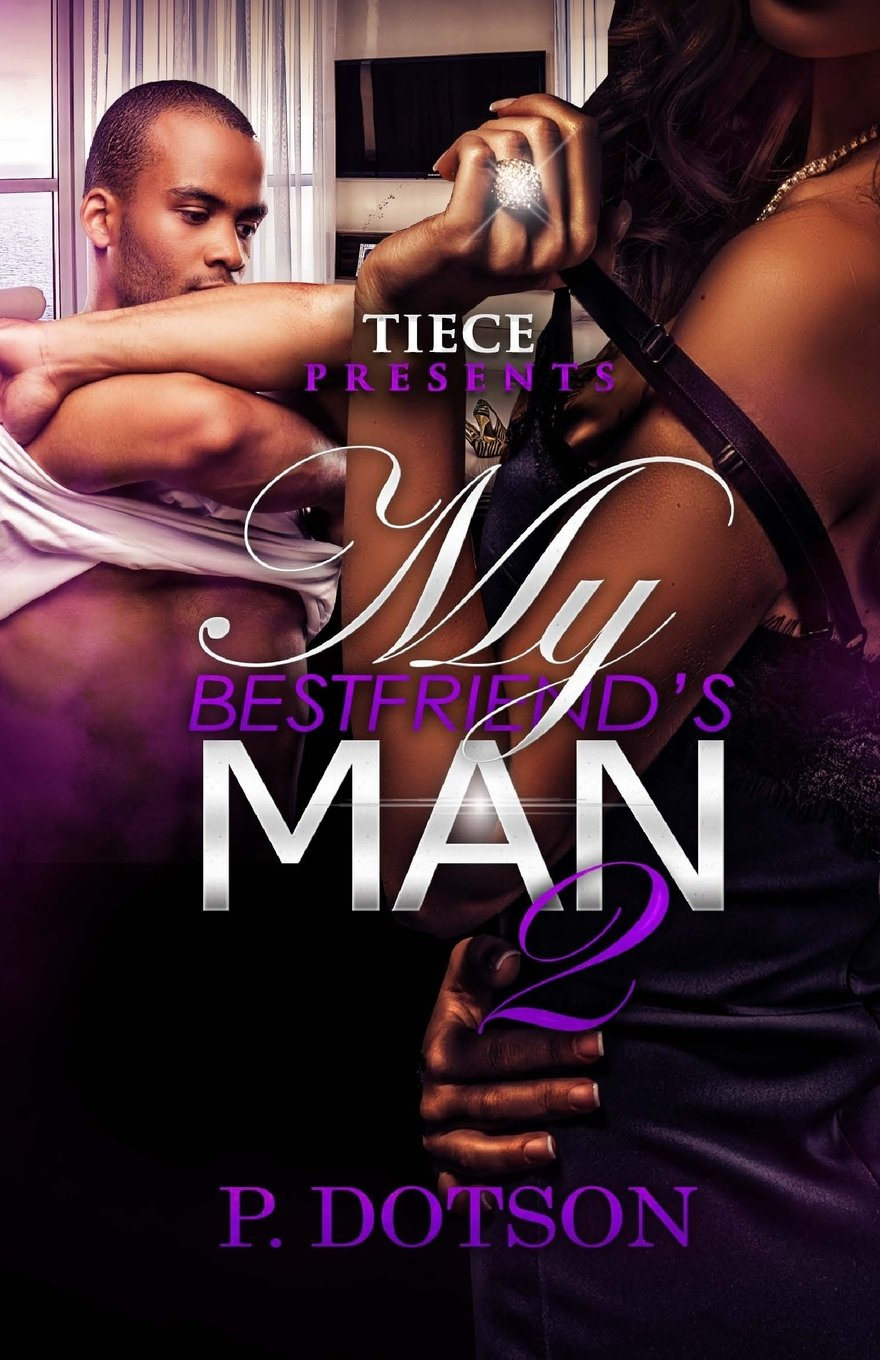 Download My Bestfriend's Man 2 (Volume 2) PDF