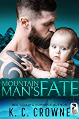 Mountain Man's Fate: A Mountain Man's Baby, Second Chance Romance (Mountain Men of Liberty Book 11) Kindle Edition